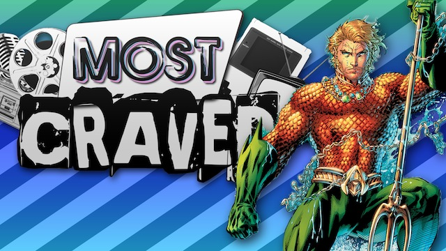 An Aquaman Film and Gamescom Reveals on This Week's Most Craved