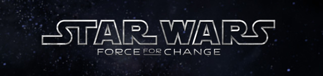 Star Wars: Force for Change Raises $4.26 Million and Announces Winner