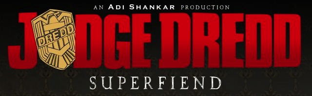 Watch a Teaser for the Unofficial Dredd Spinoff, Judge Dredd: Superfiend